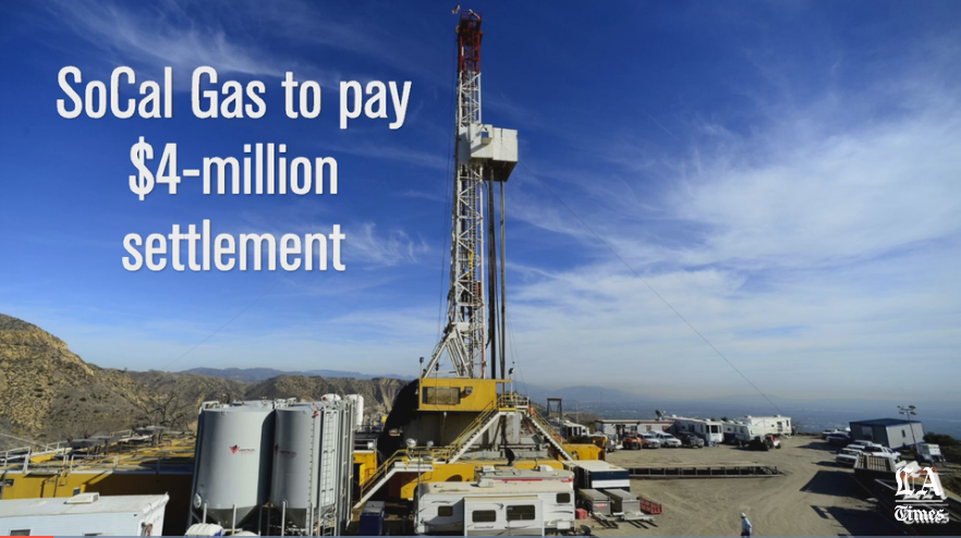 Southern-California-Gas-to-pay-4-million-settlement-over-massive-Porter-Ranch-gas-leak-LA-Times.png